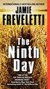 The Ninth Day by Jamie Freveletti