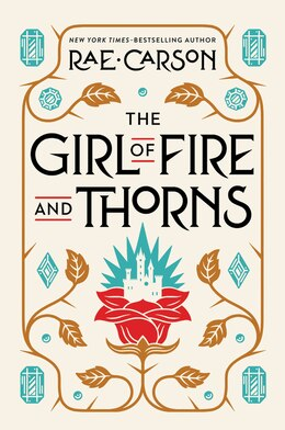 Book The Girl Of Fire And Thorns by Rae Carson