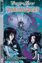 Vampire Kisses: Graveyard Games: Graveyard Games