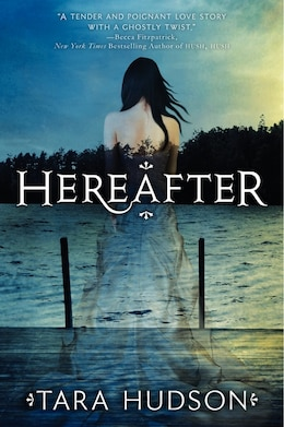 Book Hereafter by Tara Hudson