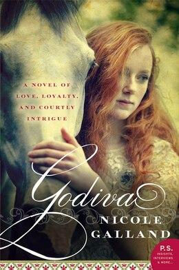 Book Godiva: A Novel by Nicole Galland