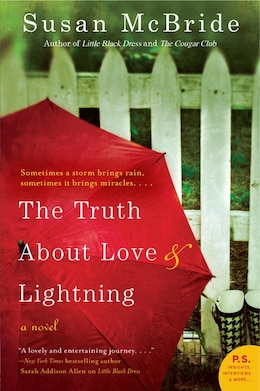 Book The Truth About Love And Lightning: A Novel by Susan Mcbride