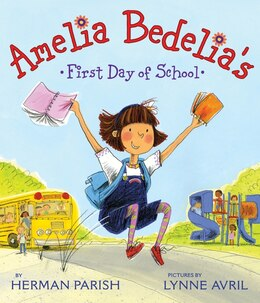 Book Amelia Bedelia's First Day of School by Herman Parish