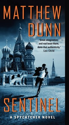 Book Sentinel: A Spycatcher Novel by Matthew Dunn