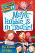 My Weirder School #6: Mayor Hubble Is in Trouble!: Mayor Hubble Is In Trouble!
