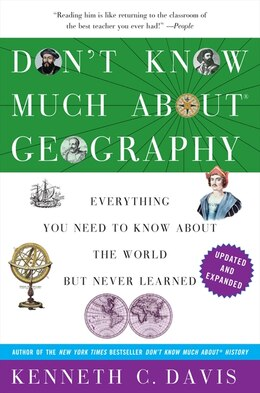Book Don't Know Much About Geography: Revised And Updated Edition by Kenneth C. Davis