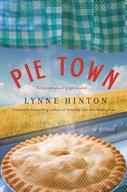 Book Pie Town: A Novel by Lynne Hinton