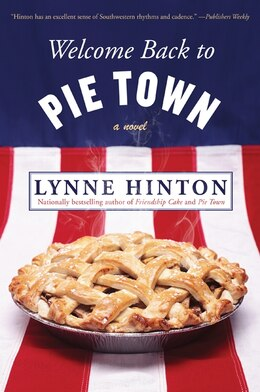 Book Welcome Back To Pie Town: A Novel by Lynne Hinton