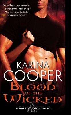 Book Blood Of The Wicked: A Dark Mission Novel by Karina Cooper