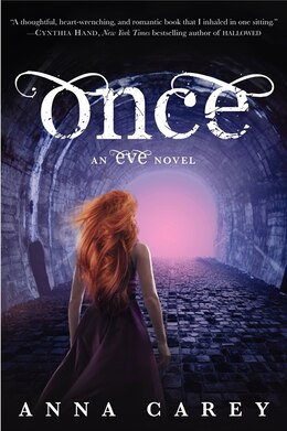Book Once: An Eve Novel by Anna Carey