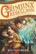 The Grimjinx Rebellion by Brian Farrey