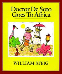 Book Doctor De Soto Goes To Africa by William Steig