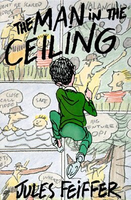 Book The Man In The Ceiling by Jules Feiffer