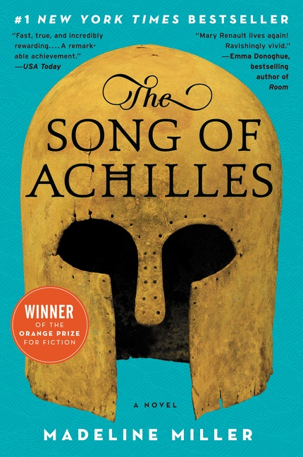 Book The Song of Achilles: A Novel by Madeline Miller