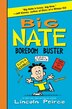 Big Nate Boredom Buster: Super Scribbles, Cool Comix, and Lots of Laughs by Lincoln Peirce