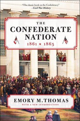 Book The Confederate Nation: 1861-1865 by Emory M. Thomas