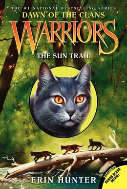 Book Warriors: Dawn Of The Clans #1: The Sun Trail: The Sun Trail by Erin Hunter