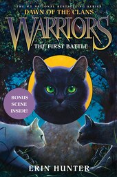 Warriors: Dawn Of The Clans #3: The First Battle: The First Battle