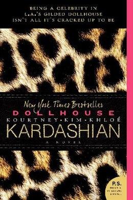Book Dollhouse: A Novel by Kim Kardashian