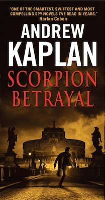 Book Scorpion Betrayal by Andrew Kaplan
