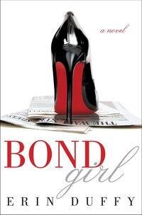 Bond Girl: A Novel