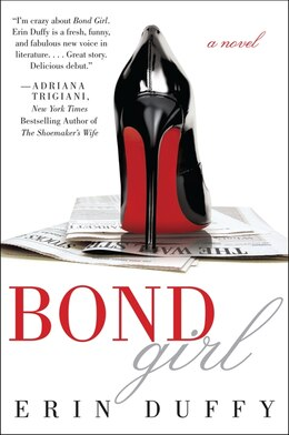 Book Bond Girl: A Novel by Erin Duffy