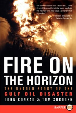 Book Fire On The Horizon: The Untold Story of the Gulf Oil Disaster by Tom Shroder