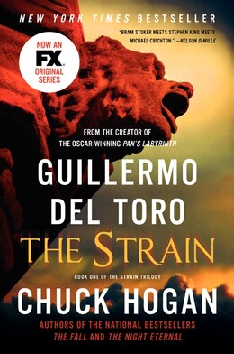 Book The Strain: Book One Of The Strain Trilogy by Guillermo Del Toro