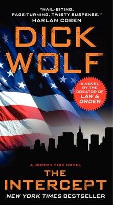 Book The Intercept: A Jeremy Fisk Novel by Dick Wolf