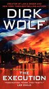 The Execution: A Jeremy Fisk Novel by Dick Wolf