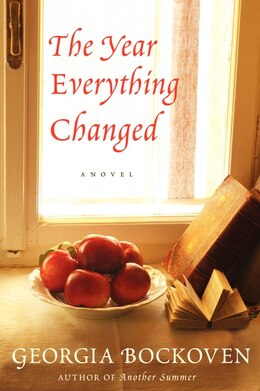 Book The Year Everything Changed: A Novel by Georgia Bockoven