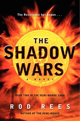 Book The Shadow Wars: Book Two In The Demi-Monde Saga by Rod Rees