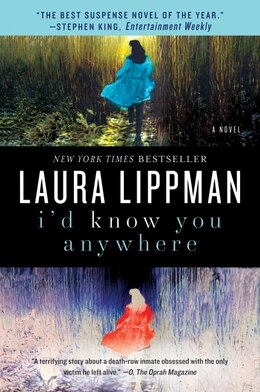 Book I'd Know You Anywhere: A Novel by Laura Lippman