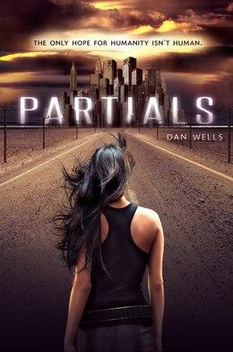 Book Partials by Dan Wells