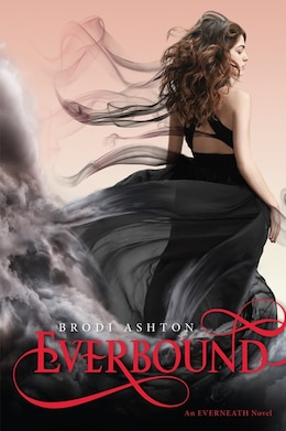 Book Everbound: An Everneath Novel by Brodi Ashton
