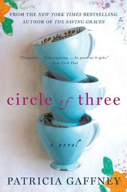 Book Circle Of Three: A Novel by Patricia Gaffney