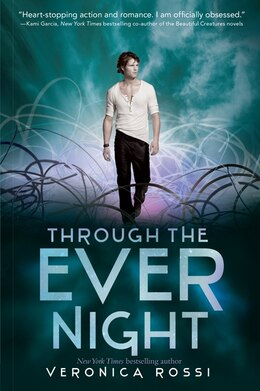 Book Through The Ever Night by Veronica Rossi
