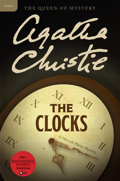 The Clocks: A Hercule Poirot Mystery by AGATHA CHRISTIE