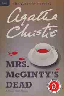Mrs. Mcginty's Dead: A Hercule Poirot Mystery by AGATHA CHRISTIE