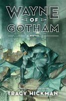 Book Wayne Of Gotham by Tracy Hickman