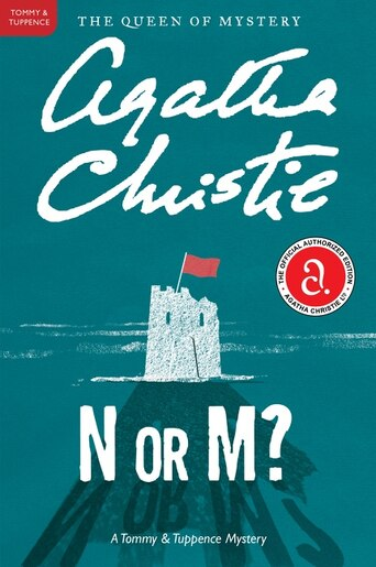 N Or M?: A Tommy And Tuppence Mystery by AGATHA CHRISTIE