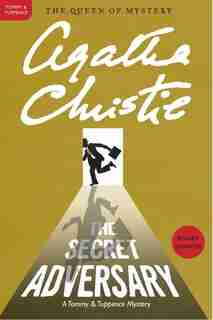 The Secret Adversary: A Tommy And Tuppence Mystery by AGATHA CHRISTIE