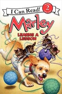 Marley: Marley Learns A Lesson: Marley Learns A Lesson