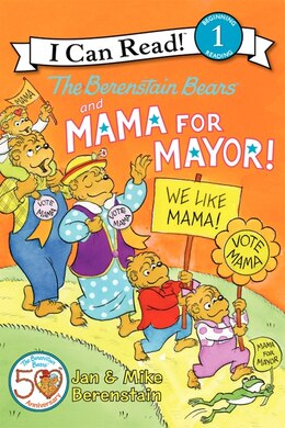 Book The Berenstain Bears And Mama For Mayor! by Jan Berenstain