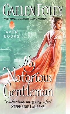 Book My Notorious Gentleman by Gaelen Foley