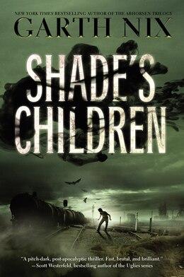Book Shade's Children by Garth Nix