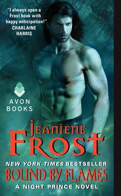 Book Bound By Flames: A Night Prince Novel by Jeaniene Frost