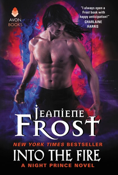 Into the Fire: A Night Prince Novel by Jeaniene Frost