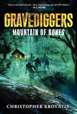 Book Gravediggers: Mountain Of Bones: Mountain Of Bones by Christopher Krovatin