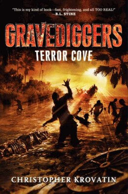 Book Gravediggers: Terror Cove: Terror Cove by Christopher Krovatin